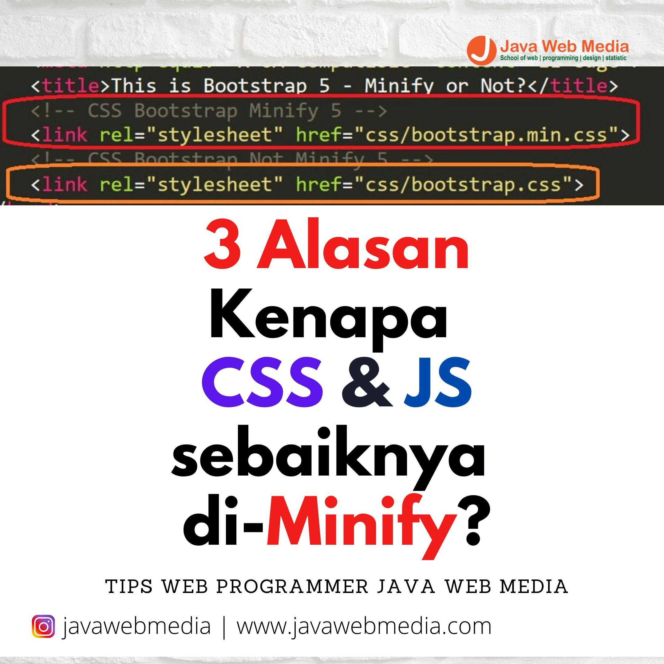 >3 Alasan Kenapa CSS & JS sebaiknya di-Minify?